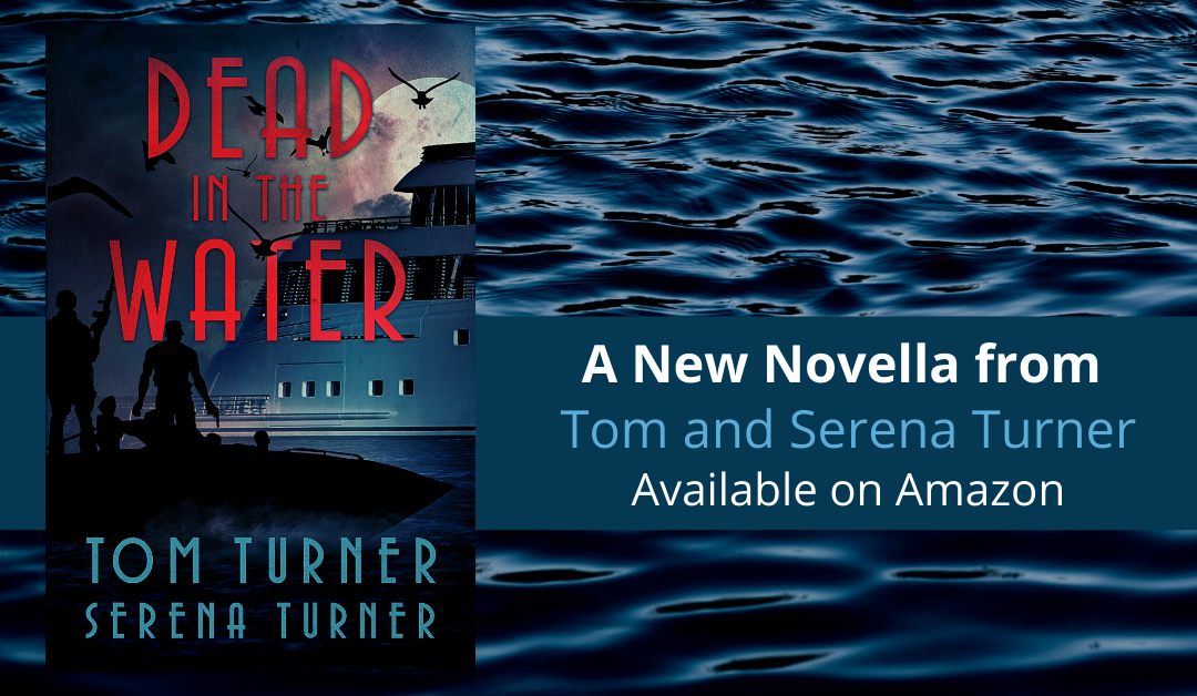 Dead in the Water is Now Available!